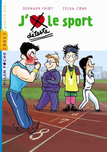J'aime, je déteste le sport