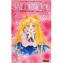 SailorMoon Tome 8 : Le lycée infini