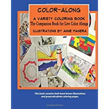 COLOR-ALONG A Variety Coloring Book: The Companion Book for Live Color Alongs by Anne Manera (2016-07-03)