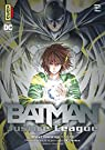 Batman and the Justice League, tome 2 par Teshirogi