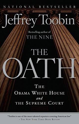 White Court (The Oath: The Obama White House and The Supreme Court)