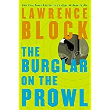 The Burglar on the Prowl (Block, Lawrence) by Lawrence Block (2004-03-16)