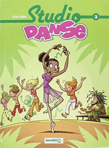 Studio Danse, Tome 3 :