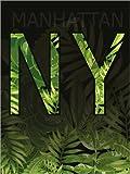 Posterlounge Alu Dibond 60 x 80 cm: Großstadtdschungel NY von Typobox/Editors Choice