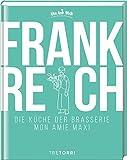 FRANKREICH: Die Küche der Brasserie Mon Amie Maxi - Stefan Pegatzky