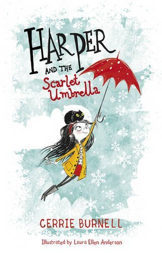Harper and the Scarlet Umbrella by Cerrie Burnell (2015-10-01)