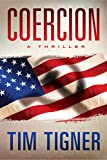 Coercion by Tim Tigner