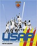 USAP : 100 Ans d'histoire et de culture