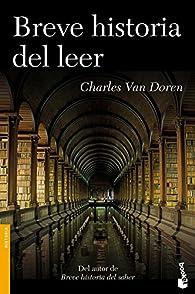 Breve historia del leer par  Charles Van Doren