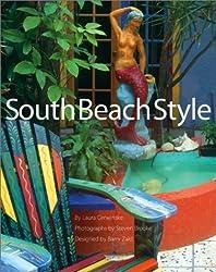 South Beach Style by Laura Cerwinske (2002-12-03)