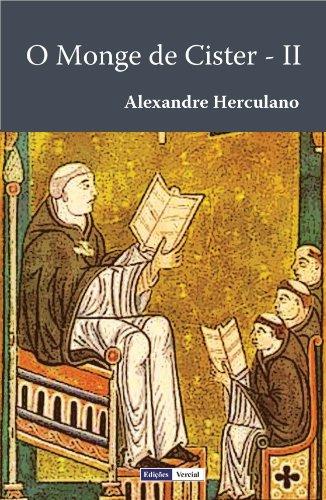 O Monge de Cister - II (Portuguese Edition)