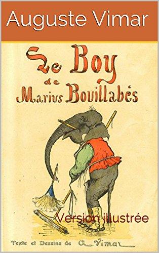 Le Boy de  Marius Bouillabès: Version illustrée (French Edition)
