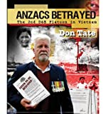 Front cover for the book Anzacs betrayed : the story of the 2nd D&E Platoon by Don Tate