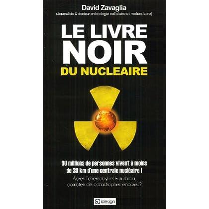 Le livre noir du nucléaire