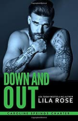 Down and Out (Hawks MC: Caroline Springs Charter) (Volume 3) by Lila Rose (2016-05-26)