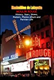 Moulin Rouge. History, Stars, Shows, Posters, Photos Album and Parisian Life. Vol.2 (English Edition)