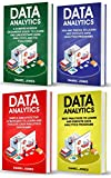 Data Analytics: 4 Books in 1- Bible of 4 Manuscipts- Beginner's Guide+ Tips and Tricks+ Effective Strategies+ Best Practices to learn Data Analytics Efficiently