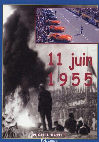 11 juin 1955 : 18h28 par Michel Bonté