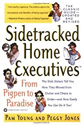 Sidetracked Home Executives(TM): From Pigpen to Paradise by Pam Young (2001-02-01)