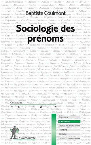 Sociologie des prénoms par Baptiste Coulmont