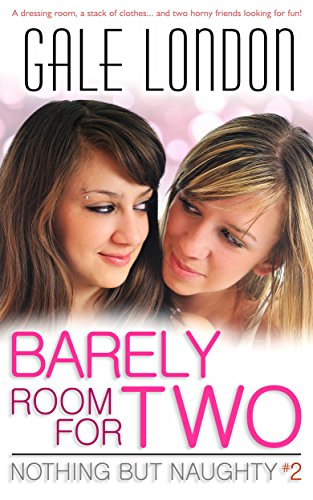 barely-room-for-two-kinky-lesbian-erotica-nothing-but-naughty-book-2-english-edition