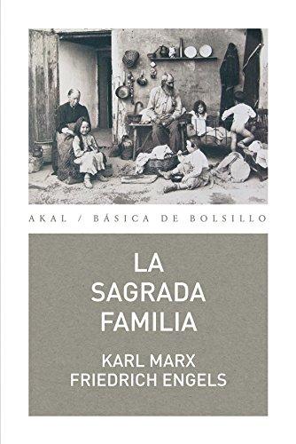 La Sagrada Familia (Básica de Bolsillo) por Karl Marx