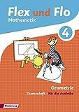 Flex und Flo - Ausgabe 2014: Themenheft Geometrie 4: Für die Ausleihe