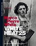 White Heat: 25th Anniversary Edition