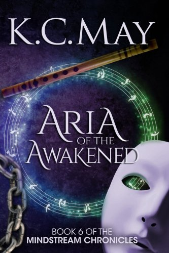 Aria of the Awakened: Volume 6 (The Mindstream Chronicles)
