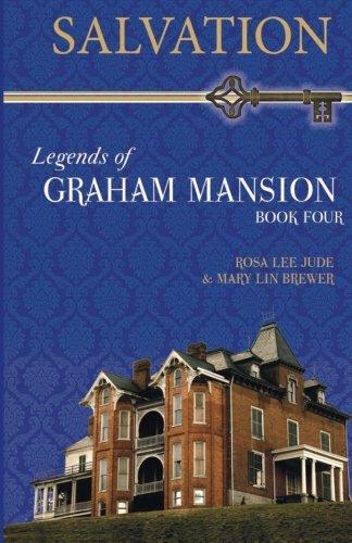 Salvation: Legends of Graham Mansion Book Four -