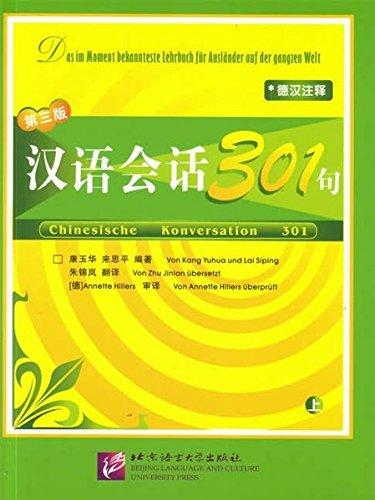 Chinesische Konversation 301 Vol. 1 by Kang Yuhua (2006-06-06)