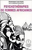 Psychothérapies de femmes africaines (Mali)
