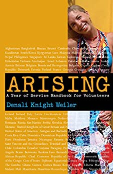 Arising : A Year Of Service Handbook For Volunteers por Denali  Knight Weiler