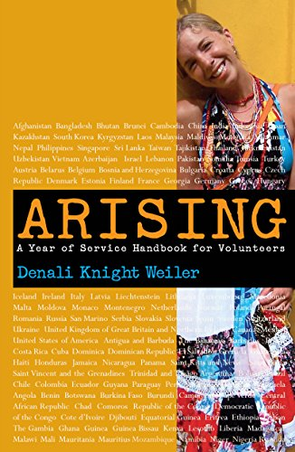 Arising : A Year of Service Handbook for Volunteers (English Edition) por Denali  Knight Weiler