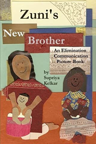 Zuni's New Brother: An Elimination Communication Picture Book