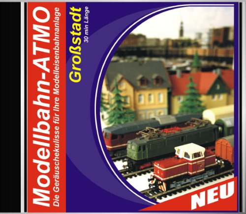 CD Modellbahn-Atmo / Die Geräuschekulisse für Ihre Modelleisenbahnanlage (Bahnhof-Großstadt)