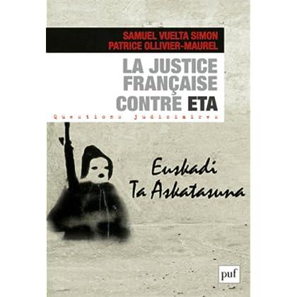 La justice francaise contre ETA