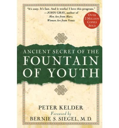 Ancient Secret of the Fountain of Youth [ ANCIENT SECRET OF THE FOUNTAIN OF YOUTH BY Kelder, Peter ( Author ) Jan-20-1998[ ANCIENT SECRET OF THE FOUNTAIN OF YOUTH [ ANCIENT SECRET OF THE FOUNTAIN OF YOUTH BY KELDER, PETER ( AUTHOR ) JAN-20-1998 ] By Kelder, Peter ( Author )Jan-20-1998 Hardcover