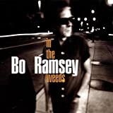 Songtexte von Bo Ramsey - In the Weeds