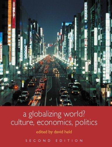 A Globalizing World?: Culture, Economics, Politics (Understanding Social Change) (2004-11-06)