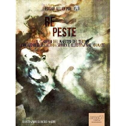Re Peste: Il Capolavoro Del Maestro Del Terrore Con Audiolibro, Colonna Sonora E Illustrazioni Animate (9Poe Vol. 8)