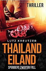 Thailandeiland: Sperbers zweiter Fall - Thriller (Bayern-Thriller, Band 2)