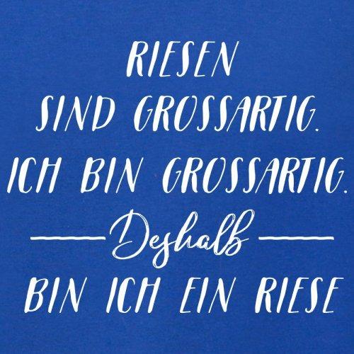 Ich Bin Grossartig - Riese - Damen T-Shirt - 14 Farben Royalblau