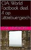 CIA World Factbook deel 4 op Lëtzebuergesch (Luxembourgish Edition)