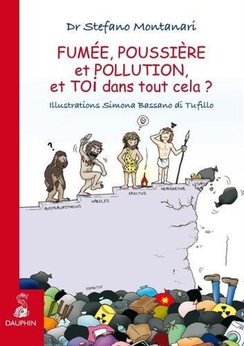 FUMEE, POUSSIERE ET POLLUTION par Stefano Montanari