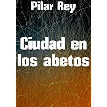 Ciudad en los abetos (Spanish Edition)