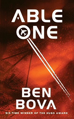 Able One by Dr Ben Bova (2010-02-02)