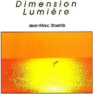 Dimension lumière