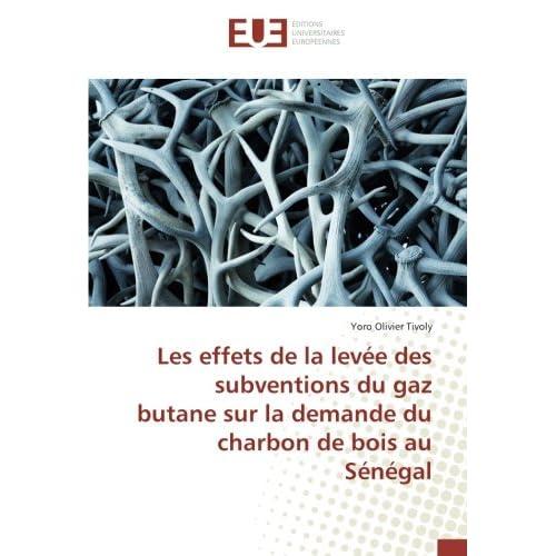 Les effets de la levee des subventions du gaz butane sur la demande du charbon de bois au Senegal