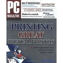 PC Magazine Printing Great Digital Photos by David Karlins (2004-09-24)